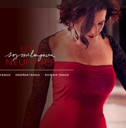 Ute Neumaier, Soy Milonguera | Bailarina y docente de Tango